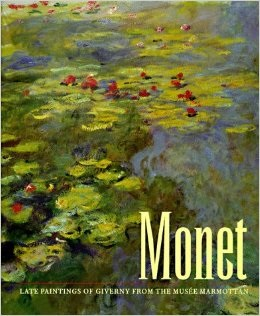 Monet: Late Paintings of Giverny from the Musee Marmottan 1995